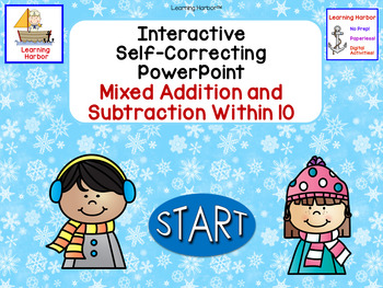 Mixed Addition and Subtraction Within 10 Interactive Self-Correcting PowerPoint