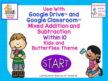 Mixed Addition and Subtraction Within 10 Kids and Butterflies for Google Drive™