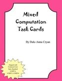 Mixed Computation Task Cards CCSS 4.NBT.4, 4.NBT.5, 4.NBT.6