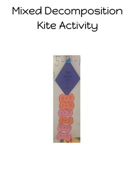Mixed Decomposition Kite Activity