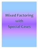 Mixed Factoring with Special Cases
