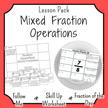 Mixed Fraction Operations and Problems