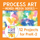 Mixed-Media Process Art Projects for PreK-2