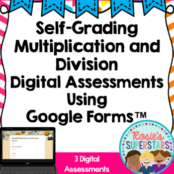 Mixed Multiplication and Division Digital Assessments: Self-Grading Google Forms