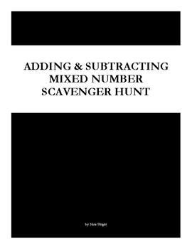 Mixed Number Addition & Subtraction Scavenger Hunt