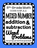 Mixed Number Addition & Subtraction Word Problems, Lesson Packet & Quiz (5.NF.2)