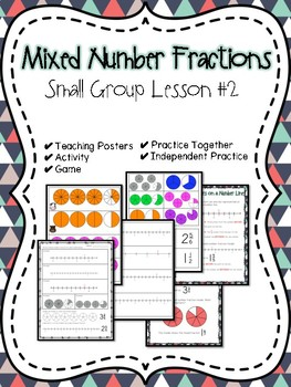 Mixed Number Fractions Small Group Lesson #2
