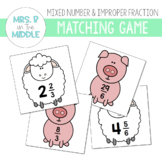 Mixed Number & Improper Fraction Matching