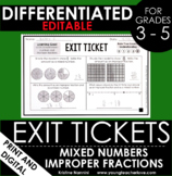 Mixed Numbers Improper Fractions Exit Tickets | Differentiated Math Assessments
