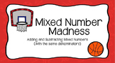 Mixed Number Madness