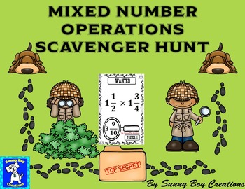 Mixed Number Operations Scavenger Hunt