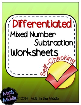 Mixed Number Subtraction Self-Checking Worksheets - Differentiated