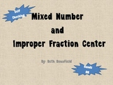 Mixed Number and Improper Fraction Center