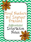 Mixed Number and Improper Fractions Differentiated Interactive Notes