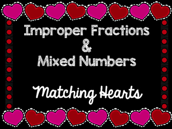 Mixed Number and Improper Fractions Matching Activity