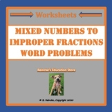 Mixed Number to Improper Fraction Word Problems (2 worksheets)