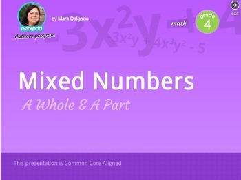 Mixed Numbers: A whole & a part