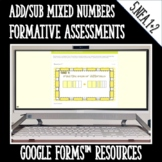 Adding and Subtracting Mixed Numbers Formative Assessments
