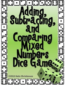 Mixed Numbers Adding and Subtracting Dice Game