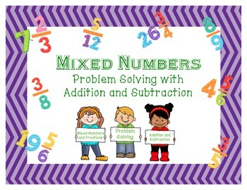 Mixed Numbers: Addition and Subtraction with Problem Solving_5.NF.A.1_5.NF.A.2
