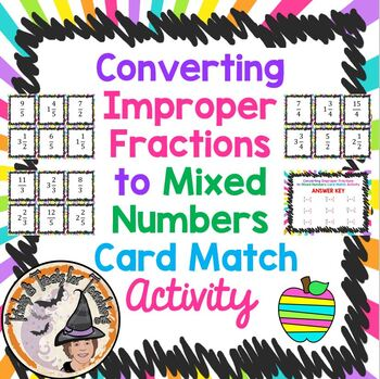 Converting Improper Fractions to Mixed Numbers Card Match Activity