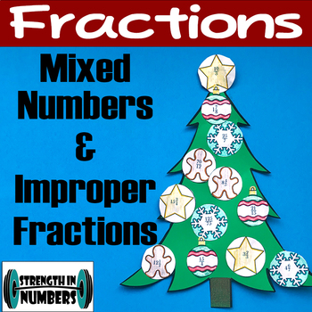 Mixed Numbers Improper Fractions Holiday Christmas Tree Activity