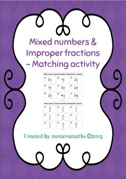 Mixed Numbers & Improper Fractions - Matching activity - Math