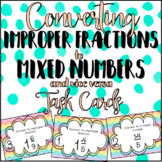 Mixed Numbers & Improper Fractions Task Cards