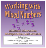 Mixed Numbers: Teaching Addition, Subtraction, Multiplication, and Division