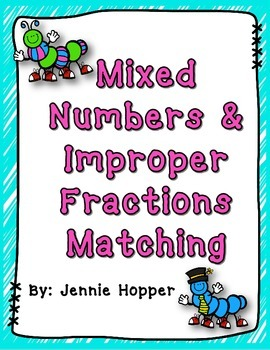 Mixed Numbers and Improper Fractions Matching
