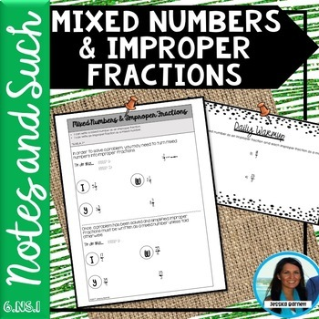 Mixed Numbers and Improper Fractions Notes and Such 6.NS.A.1