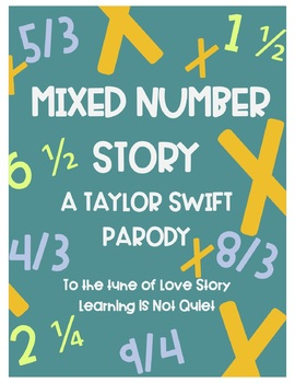 Mixed Numbers and Improper Fractions Song (Taylor Swift) (Lyrics, Workst, Video)