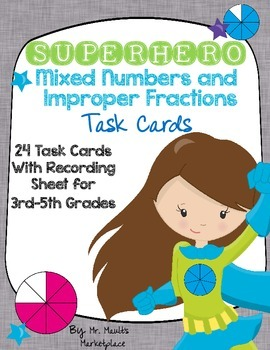 Mixed Numbers and Improper Fractions Task Cards (24 Cards)- Grades 3, 4, 5