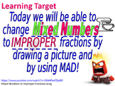 Mixed Numbers to Improper Fractions