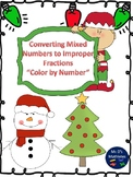 "Mixed Numbers to Improper Fractions ""Christmas"""