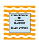 Mixed Numbers to Improper Fractions Matching Game