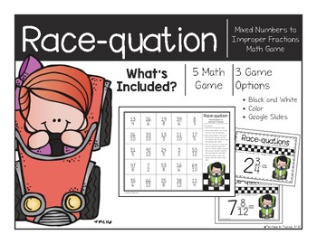 Mixed Numbers to Improper Fractions Race-quation