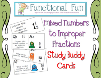 Mixed Numbers to Improper Fractions Study Buddy Cards