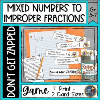 Mixed Numbers to Improper Fractions Don't Get ZAPPED Math Game
