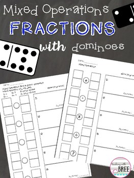 Mixed Operations Fractions with Dominoes Activity