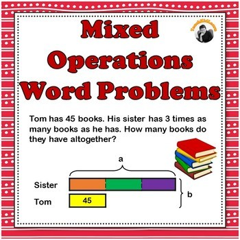 Mixed Operations Word Problems 3rd 4th Grade Bar Models Tape Diagrams