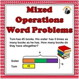 Mixed Operations Word Problems 3rd 4th Grade (Bar Models/T