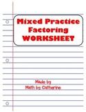Mixed Practice Factoring Worksheet
