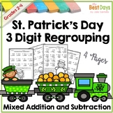 Addition and Subtraction 3 Digit  Mixed Pages: St. Patrick's Day Theme