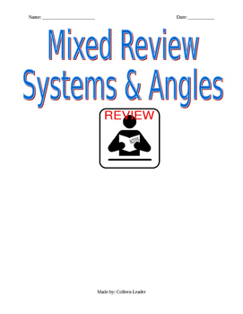 Mixed Review Systems of Equations & Angles