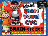Mixed Short Vowel CVC Words BRAIN-ercises