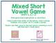 Mixed Short Vowel Game (a, i, o, u)