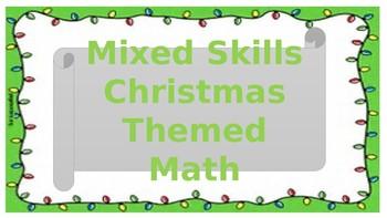 Mixed Skills Christmas Themed Math
