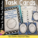 Time To the Five Minutes Task Cards and Recording Sheet for Mixed Time