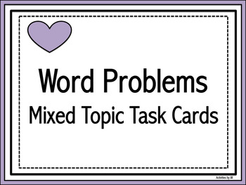 Mixed Topic Word Problems Task Cards